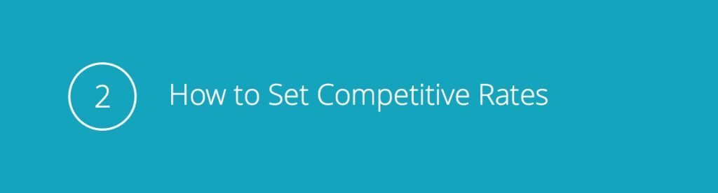 Tip 2: How to Set Competitive Rates