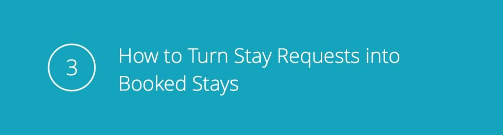 Tip 3: How to Turn Stay Requests into Booked Stays