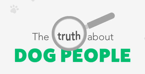 The Truth About Dog People: New Survey and Infographic Tell All