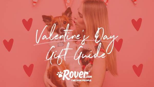 The Ultimate Valentine's Day Gift Guide for Dog People