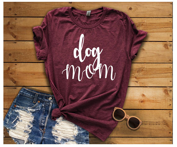 dog mom shirt dog mom gifts