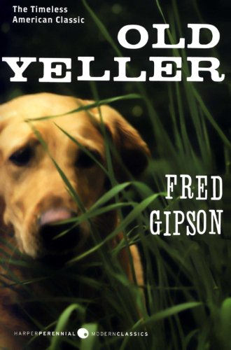 """""""Old Yeller"""" classic dog book"""