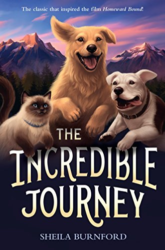 """""""The Incredible Journey"""" book cover with cat and two dogs"""