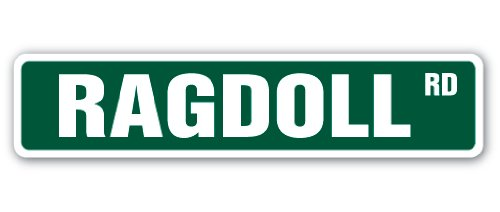 """Ragdoll Road"" novelty sign"