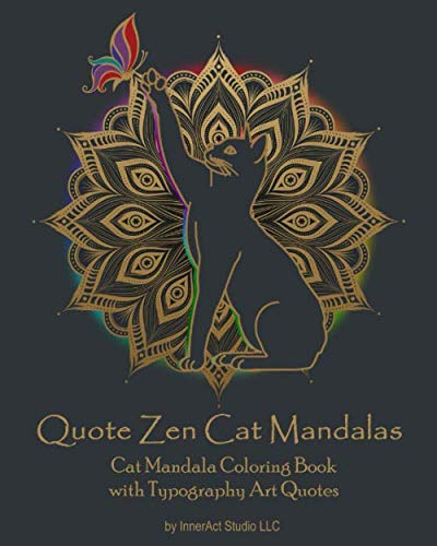 """Quote Zen Cat Mandalas"" coloring book"