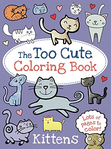 """""""The Too Cute Coloring Book"""""""