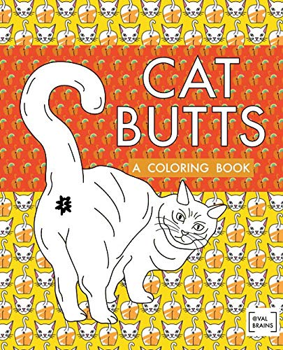 """Cat Butts: A Coloring Book"""