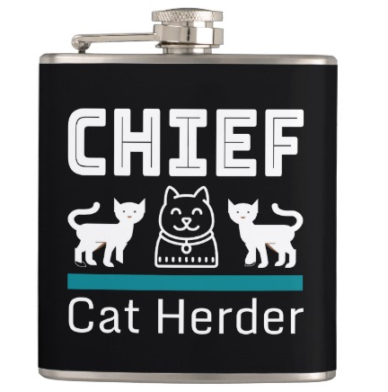 flask that says chief cat herder