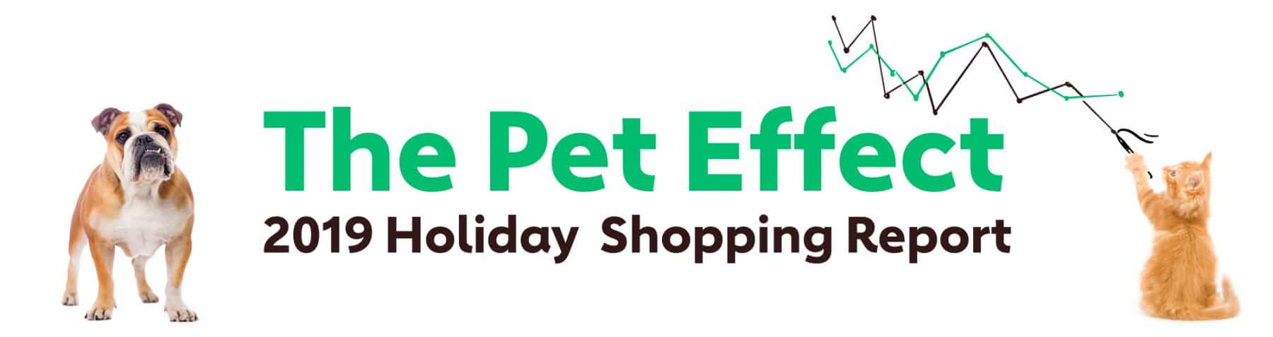 The Pet Effect: 2019 Holiday Shopping Report