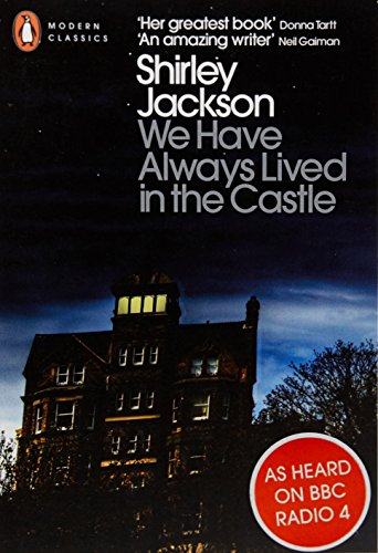 """""""We Have Always Lived in the Castle"""" by Shirley Jackson"""