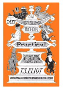 """""""Old Possum's Book of Practical Cats"""""""