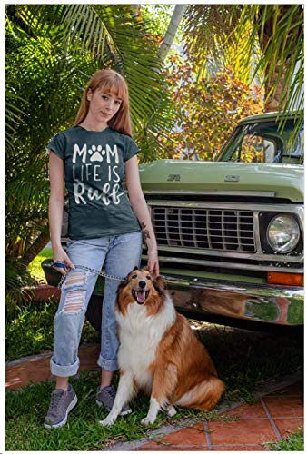 """Mom Life is Ruff"" T-Shirt"