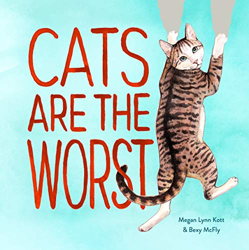 """""""Cats Are The Worst"""" cover"""