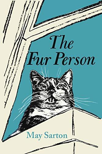 """The Fur Person"" by May Sarton"