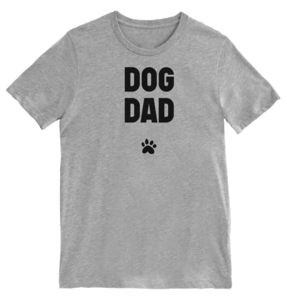 Dog Dad in bold black on gray T-Shirt