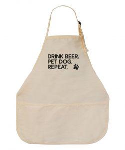 """Drink Beer. Pet Dog. Repeat."" apron"