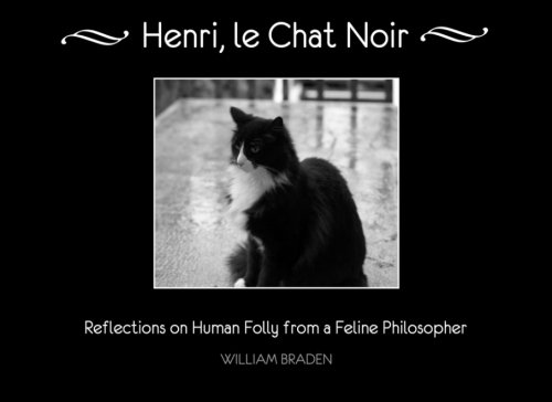 """Henri, le Chat Noir: Reflections on Human Folly"" book"
