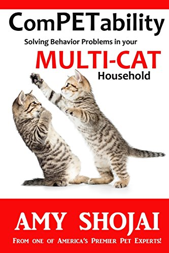 """""""ComPETability: Solving Behavior Problems in Your Multi-Cat Household"""""""