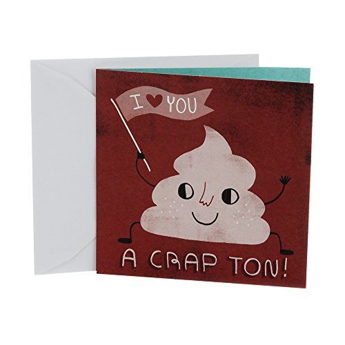 """I Love You A Crap Ton"" card"