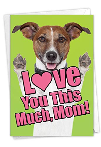"""Love You This Much, Mom!"" Dog Mother's Day card"