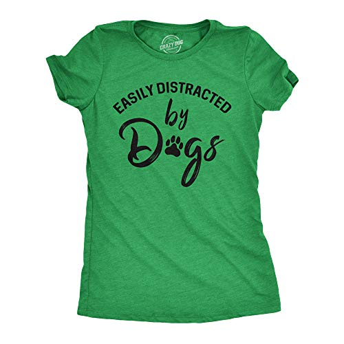 """""""Easily Distracted by Dogs"""" T-Shirt"""