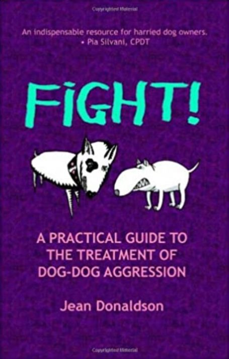 struggle!A practical guide to aggressive treatment of dogs